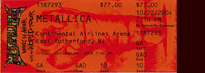 Live Metallica || 10/22/2004 - Continental Airlines Arena, E Rutherford, NJ